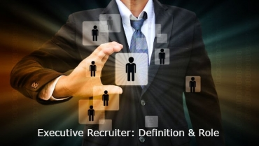 How Do I Select An Executive Recruiter